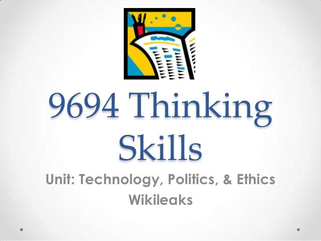 9694-thinking-skills-wikileaks-1-638.jpg?cb=1364723282